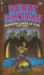 Wonderflower Of Utik - Kurt Mahr