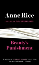 Beauty's Punishment - A.N. Roquelaure, Anne Rice