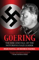 Goering - Heinrich Fraenkel, Roger Manvell