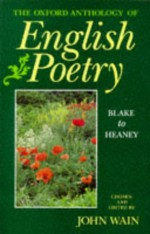 The Oxford Anthology Of English Poetry - John Wain