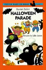 The Halloween Parade: Level 1 - Harriet Ziefert