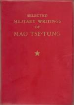Selected Military Writings of Mao Tse-tung - Mao Tse-tung