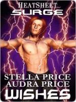 Wishes - Stella Price, Audra Price