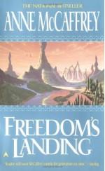 Freedom's Landing - Anne McCaffrey