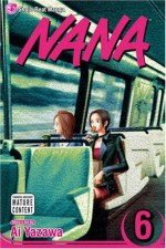 Nana, Vol. 6 - Ai Yazawa