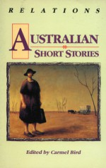Australian Short Stories - Carmel Bird
