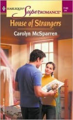 House of Strangers - Carolyn McSparren