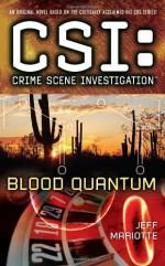 Blood Quantum - Jeff Mariotte