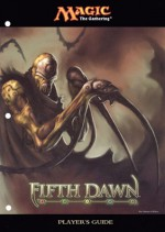 Magic the Gathering: Fifth Dawn Player's Guide - Wizards of the Coast, Matthew D. Wilson, Brian Schneider, Glen Angus, Arnie Swekel, John Matson, Devin Low, Donato Giancola, Rob Alexander, Jeremy Jarvis, Ron Spears, Mark Tedin, Dave Dorman, Christopher Moeller, Vance Kovacs, Pete Venters