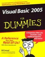 Visual Basic 2005 for Dummies - Bill Sempf