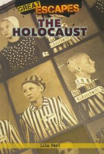 Great Escapes (The Holocaust) - Lila Perl