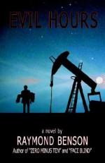 Evil Hours - Raymond Benson