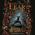 The Wise Man's Fear (Part Two) - Patrick Rothfuss