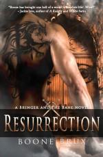 Resurrection - Boone Brux