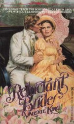 Reluctant Bride - Valerie King