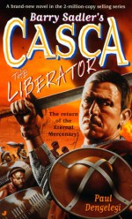 The Liberator (Casca, #23) - Barry Sadler, Charlton Griffin