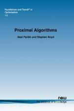 Proximal Algorithms - Neal Parikh, Stephen Boyd