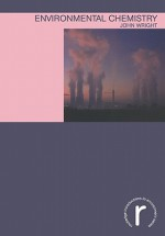 Environmental Chemistry - John Wright