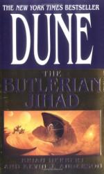 The Butlerian Jihad - Brian Herbert, Kevin J. Anderson