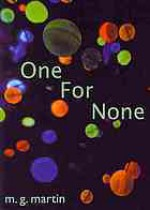 One for None - M.g. Martin