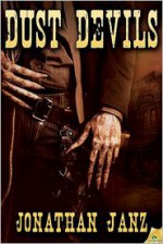 Dust Devils - Jonathan Janz