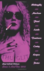 THUGLIT Issue 2 - Justin Porter, Nik Korpon, Jen Conley, Mike MacLean, Mark E. Fitch, Katherine Tomlinson, Patrick J. Lambe, Buster Willoughby, Todd Robinson