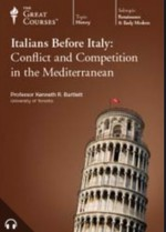 The Italians Before Italy: Conflict and Competition in the Mediterranean - Kenneth R. Bartlett