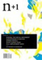 n+1 Issue 9: Bad Money - n+1, Juan Villoro, Sam Lipsyte, Thomas Leveritt, Mark McGurl, Carlene Bauer, Molly Young, Benjamin Kunkel, Marco Roth, Keith Gessen, Mark Greif, Emily Witt, Charles Petersen, Elif Batuman