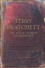 The Wit and Wisdom of Discworld - Terry Pratchett, Stephen Briggs