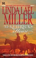 McKettrick's Heart (McKettrick Men, #3) - Linda Lael Miller