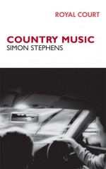 Country Music - Simon Stephens