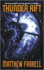 Thunder Rift - Stephen Leigh, Matthew Farrell