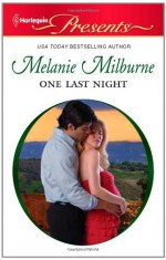 One Last Night - Melanie Milburne