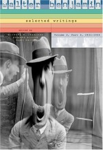 Walter Benjamin: Selected Writings, Volume 2, Part 2, 1931-1934 - Walter Benjamin, Gary Smith, Michael W. Jennings, Howard Eiland