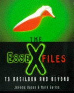 The Essex Files: To Basildon and Beyond - Jeremy Dyson, Mark Gatiss