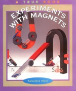 Experiments with Magnets - Salvatore Tocci