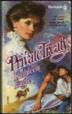 Private Treaty (Harlequin Historical, #2) - Kathleen Eagle