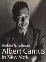Albert Camus in New York - Herbert R. Lottman