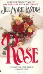 Rose - Jill Marie Landis