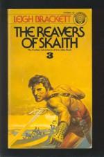 The Reavers Of Skaith - Leigh Brackett