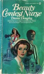 Beauty Contest Nurse - Diana Douglas