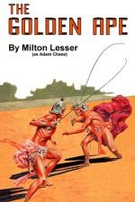 The Golden Ape - Milton Lesser