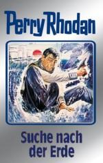 """Perry Rhodan 78: Suche nach der Erde (Silberband): 5. Band des Zyklus """"Das Konzil"""": BD 78 (Perry Rhodan-Silberband) (German Edition) - H. G. Ewers, H. G. Francis, Hans Kneifel, Kurt Mahr, William Voltz, Johnny Bruck"""