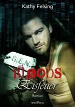 Eisfeuer - Leseprobe XXL (G.E.N. Bloods) (German Edition) - Kathy Felsing
