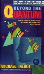Beyond the Quantum - Michael Talbot