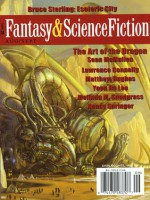 The Magazine of Fantasy and Science Fiction, August/September 2009 - Gordon Van Gelder, Sean McMullen, Georges-Olivier Châteaureynaud, Sophie M. White, Tina Kuzminski, Jessie Thompson, Melinda M. Snodgrass, Yoon Ha Lee, Lawrence C. Connolly, Rand B. Lee, Albert E. Cowdrey, Bruce Sterling, Nancy Springer, Matthew Hughes