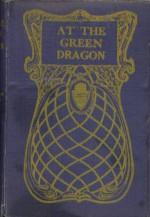 At The Green Dragon - J. Jefferson Farjeon