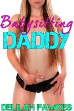 Babysitting Daddy - Delilah Fawkes