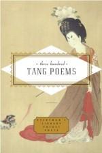 Three Hundred Tang Poems - Peter Harris