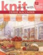 Knit Along With Debbie Macomber - A Good Yarn (Leisure Arts #4135) - Leisure Arts, Debbie Macomber